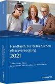 Handbuch zur betrieblichen Altersversorgung 2021