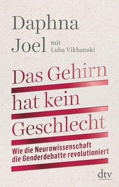 Das Gehirn hat kein Geschlecht - Joel, Daphna;Vikhanski, Luba