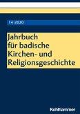 Jahrbuch für badische Kirchen- und Religionsgeschichte 14 (2020)