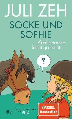 Socke und Sophie - Pferdesprache leicht gemacht - Zeh, Juli