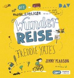Die unglaubliche Wunderreise des Freddie Yates, 1 MP3-CD - Pearson, Jenny