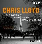Die Toten vom Gare d'Austerlitz, 2 Audio-CD, 2 MP3