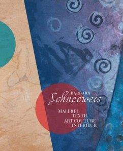 Malerei - Textil - Interieur - Art Couture - Schneeweis, Barbara