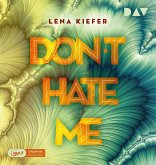 Don't hate me / Don't Love Me Bd.2 (2 MP3-CDs)