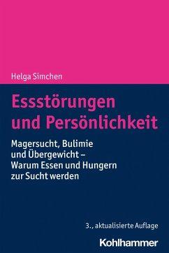 Essstörungen und Persönlichkeit - Simchen, Helga