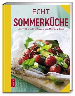 Echt Sommerküche (Restauflage) - Baur, Michaela