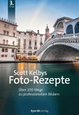 Scott Kelbys Foto-Rezepte (eBook, PDF)