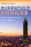 Difficult Choices (eBook, ePUB)