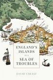 England's Islands in a Sea of Troubles (eBook, ePUB)