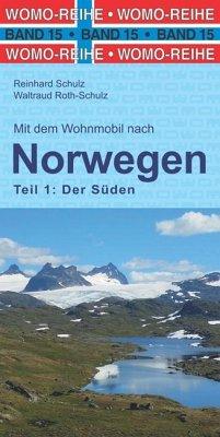 Mit dem Wohnmobil nach Norwegen - Schulz, Reinhard;Roth-Schulz, Waltraud