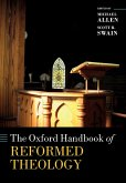 The Oxford Handbook of Reformed Theology (eBook, PDF)