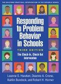 Responding to Problem Behavior in Schools, Third Edition (eBook, ePUB)