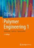 Polymer Engineering 1 (eBook, PDF)