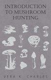 Introduction to Mushroom Hunting (eBook, ePUB)