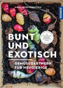 Bunt und exotisch (Mängelexemplar) - Meyer-Rebentisch, Karen