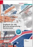 Englisch für die Berufsreifeprüfung - Basismodul Topics and Language in Use + E-Book