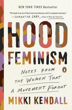 Hood Feminism - Kendall, Mikki
