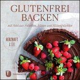 Glutenfrei Backen mit Mehl aus Früchten, Nüssen und Hülsenfrüchten