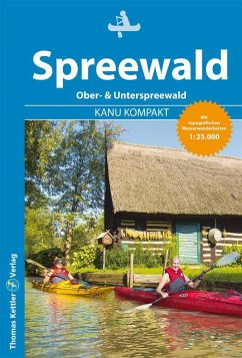 Kanu Kompakt Spreewald - Hennemann, Michael