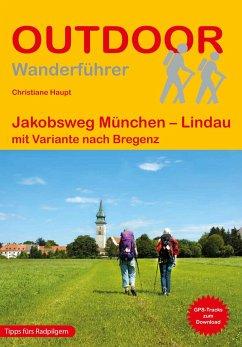 Jakobsweg München - Lindau - Haupt, Christiane