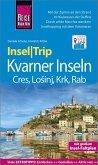 Reise Know-How InselTrip Kvarner Inseln (Cres, LoSinj, Krk, Rab)