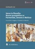 Verso la filosofia: Nuove prospettive su Parmenide, Zenone e Melisso
