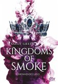 Brennendes Land / Kingdoms of Smoke Bd.3 (eBook, ePUB)