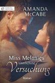 Miss Melanies sinnlichste Versuchung (eBook, ePUB)