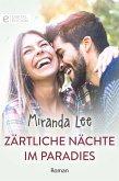 Zärtliche Nächte im Paradies (eBook, ePUB)