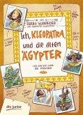 Ich, Kleopatra, und die alten Ägypter (eBook, ePUB)
