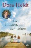 Drei Frauen, vier Leben (eBook, ePUB)