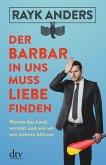 Der Barbar in uns muss Liebe finden (eBook, ePUB)