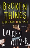Broken Things - Alles nur (k)ein Spiel (eBook, ePUB)
