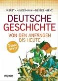 Allgemeinbildung: Deutsche Geschichte von den Anfängen bis heute