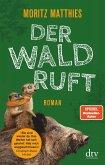Der Wald ruft / Erdmännchen Ray & Rufus Bd.6 (eBook, ePUB)