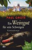 Ein Weingut für sein Schweigen / Weinkrimi Bd.17 (eBook, ePUB)