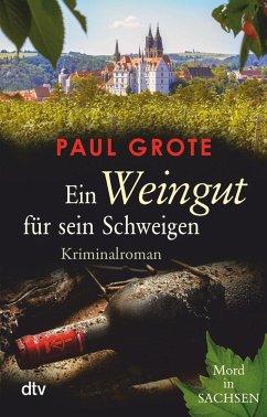 Ein Weingut für sein Schweigen / Weinkrimi Bd.17 (eBook, ePUB) - Grote, Paul