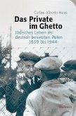 Das Private im Ghetto (eBook, PDF)