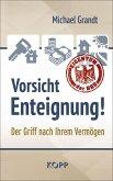 Vorsicht Enteignung! (eBook, ePUB)