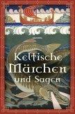 Keltische Märchen und Sagen (eBook, ePUB)