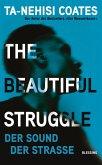 The Beautiful Struggle (eBook, ePUB)