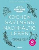 Ye Olde Kitchen - Kochen, gärtnern, nachhaltig leben (eBook, ePUB)