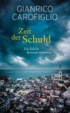 Zeit der Schuld / Avvocato Guido Guerrieri Bd.6 (eBook, ePUB)
