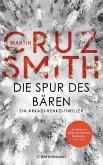 Die Spur des Bären / Arkadi Renko Bd.9 (eBook, ePUB)