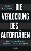 Die Verlockung des Autoritären (eBook, ePUB)