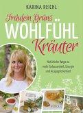 Fräulein Grüns Wohlfühl-Kräuter (eBook, ePUB)