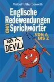 Be a devil! Englische Redewendungen und Sprichwörter von A bis Z (eBook, ePUB)