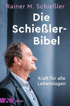 Die Schießler-Bibel (eBook, ePUB) - Schießler, Rainer M.
