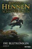 Die Blutkönigin / Schattenelfen Bd.1 (eBook, ePUB)