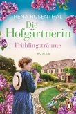 Frühlingsträume / Die Hofgärtnerin Bd.1 (eBook, ePUB)